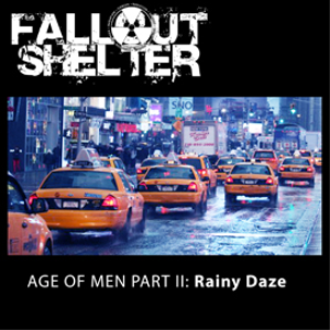 ago of men ii rainy daze