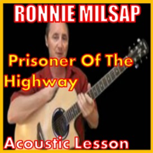 learn to play prisoner of the highway by ronnie milsap
