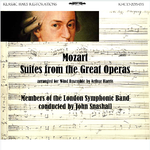 mozart:suites from the great operas for symphonic wind band - london symphonic band/john snashall