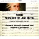 Mozart:Suites from the Great Operas for Symphonic Wind Band - London Symphonic Band/John Snashall   Music   Classical