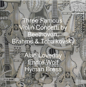 three famous  violin concerti by beethoven, brahms & tchaikovsky
