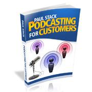podcasting for customers - with master resale rights