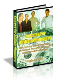 Success For Affiliate Managers With Master Resale Rights | eBooks | Business and Money