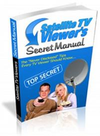 **new** satelite tv viewers secret manual  with master resale rights
