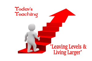 leaving levels & living larger