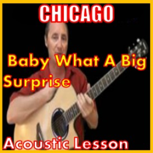 learn to play baby what a big surprise by chicago