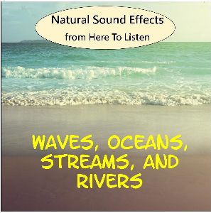 sound effects vol.2 waves, ocean, running stream, rushing river
