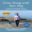 Grow Young with Your Dog | eBooks | Pets