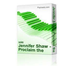 jennifer shaw - proclaim the power of god