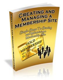 Creating and Managing A Membership Website - - - Master Resale | eBooks | Internet