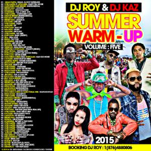 Dj Roy & Dj Kaz Summer Warm-Up Dancehall Mix Vol.5 2015 | Music | Reggae