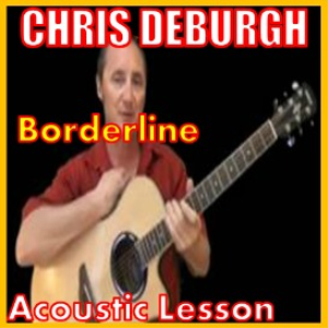 Learn to play Borderline by Chris DeBurgh   Movies and Videos   Educational