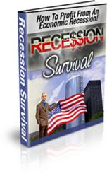 *NEW!* Recession Survival - How To Profit From An Economic Recession ! | eBooks | Business and Money
