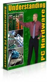 Understanding PC Hardware With Master Resale Rights | eBooks | Education