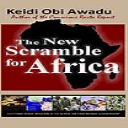 The New Scramble for Africa, eBook by Keidi Awadu | eBooks | History