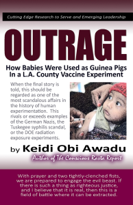 outrage: how babies were used as guinea pigs in a l.a. county vaccine experiment, ebook by keidi awadu