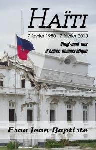 haïti 7 février 1986 - 7 février 2015, par esau jean-baptiste