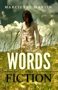 words and fiction, by marcienne martin
