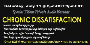 chronic dissatisifaction