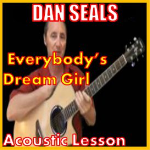 learn to play everybody's dream girl by dan seals