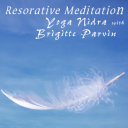 Restorative Meditation - Yoga Nidra with Brigitte Parvin | Music | New Age