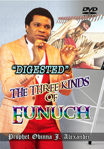 """""""digested"""" The Three Kinds Of Eunuch. 