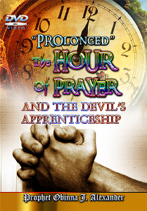 """prolonged"" the hour of prayer and devil's apprenticeship"