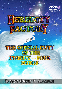 heredity factory plus the official duty of the twenty-four elders