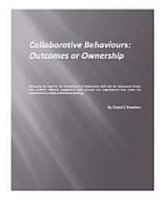 collaborative behaviours: outcomes or ownership