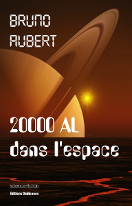 20000 al dans l'espace, par bruno aubert