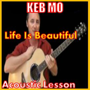learn to play life is beautiful by keb mo