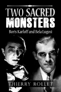 two sacred monsters. boris karloff and bela lugosi, by thierry rollet