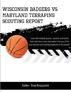 wisconsin badgers vs. maryland terrapins scouting report