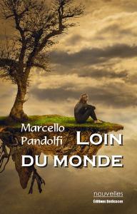 Loin du monde, par Marcello Pandolfi | eBooks | Fiction