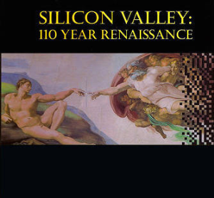 Silicon Valley: 110 Year Renaissance Book | eBooks | History