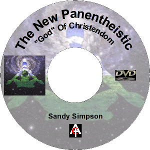 The New Panentheistic God Of Christendom MP4 | Movies and Videos | Religion and Spirituality