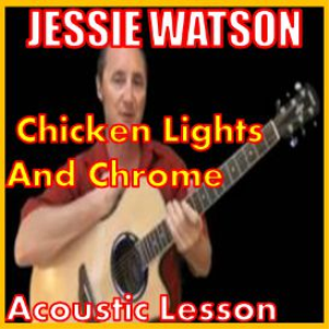 learn toi play chicken lights and chrome by jessie watson