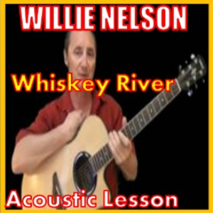 learn to play whiskey river by willie nelson