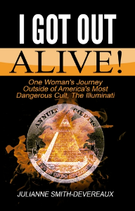 i got out alive!, by julianne smith-devereaux