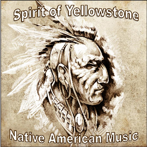 native american music-spirit of yellowstone