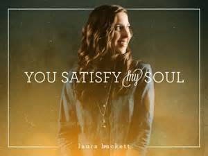 you satisfy my soul - laura hackett satb strings