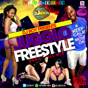 dj roy jugglo freestyle dancehall mix vol.1