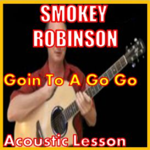 Learn to play Goin To A Go Go by Smokey Robinson | Movies and Videos | Educational