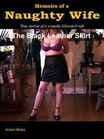memoirs of a naughty wife - the black leather skirt