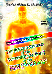 the physicians synopsis the perfect systems of the supernatural body of the new superman, plus a serious exposition on the assumption of virgin mary.