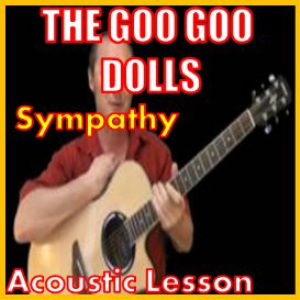Learn to play Sympathy by The Goo Goo Dolls | Movies and Videos | Educational