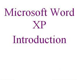 microsoft word introduction for xp & 2003