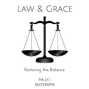the law of grace 4 part series