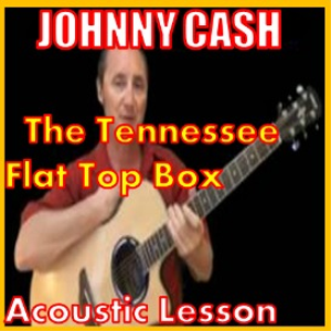 learn to play the tennessee flat top box by johnny cash