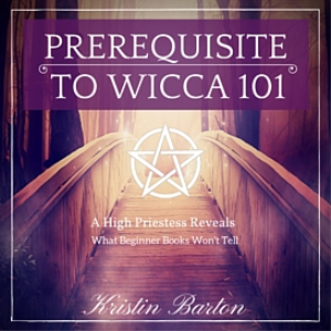 prerequisite to wicca 101